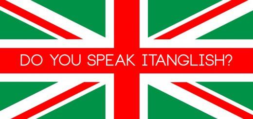 Itanglish - quando italianizzare l'inglese è più di una moda