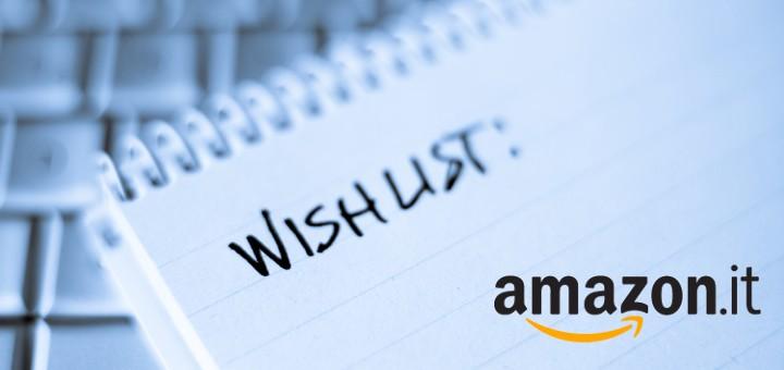Vuoi ricevere i regali giusti? Usa la Lista Desideri di Amazon!